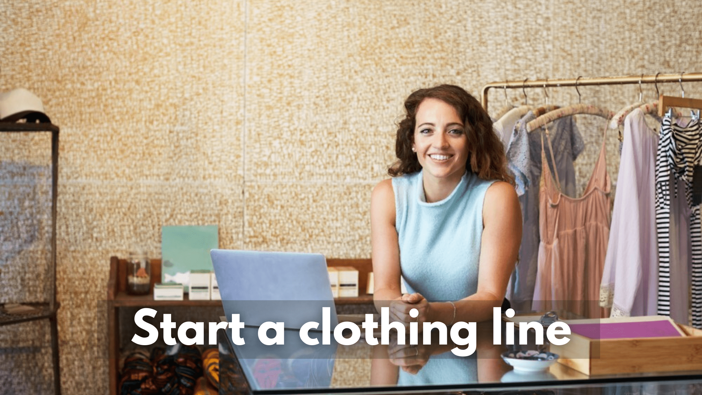 Start a clothing line
