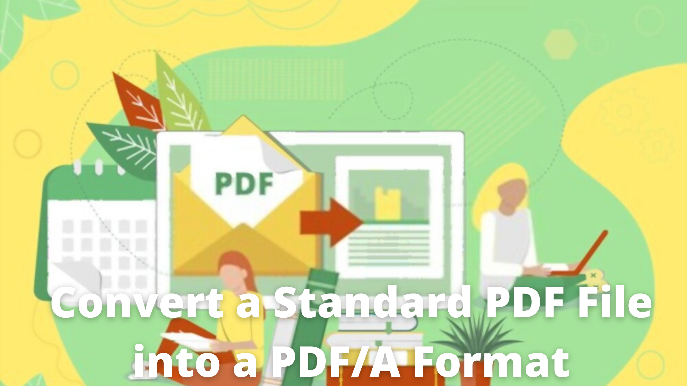 Convert a Standard PDF File into a PDF_A Format